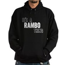 Its A Rambo Thing Hoody