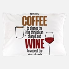 Give me Coffee to change the things I can Pillow C