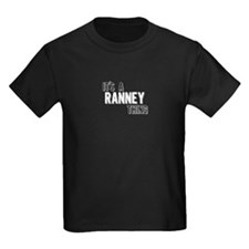 Its A Ranney Thing T-Shirt