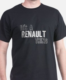 Its A Renault Thing T-Shirt