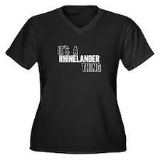 Its A Rhinelander Thing Plus Size T-Shirt