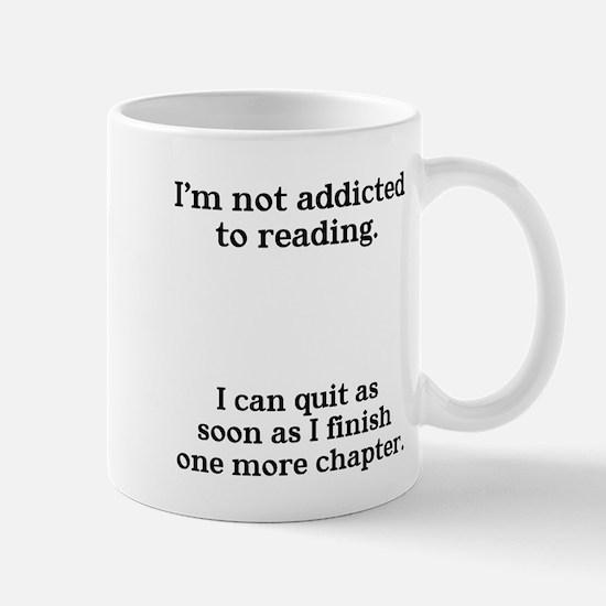 Not addicted to reading Mug