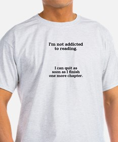 Not addicted to reading T-Shirt