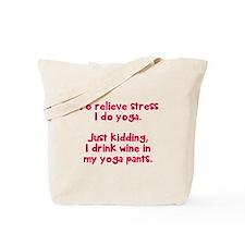 drink wine in Tote Bag