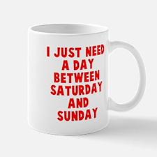 An extra weekend day Mug