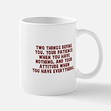Patience and attitude Mug