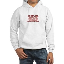 Patience and attitude Hoodie