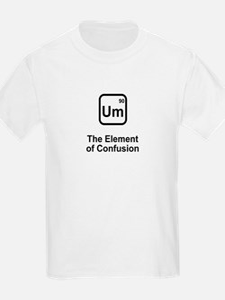 Um Element of Confusion T-Shirt