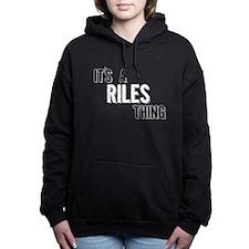 Its A Riles Thing Women's Hooded Sweatshirt