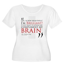 Screw Beautiful! I'm Brilliant! T-Shirt