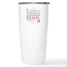 Screw Beautiful! I'm Brilliant! Travel Mug