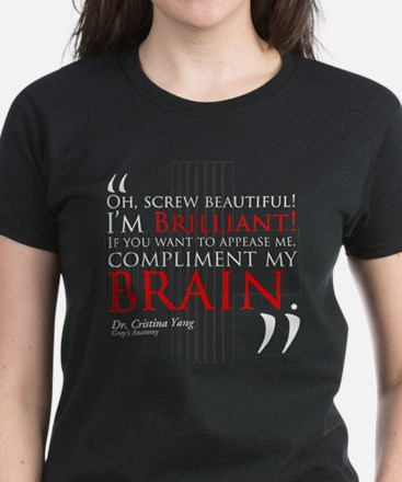 Screw Beautiful! I'm Brilliant! Women's Dark T-Shi