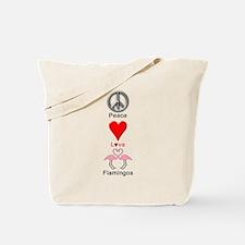 Peace Love Flamingos Tote Bag