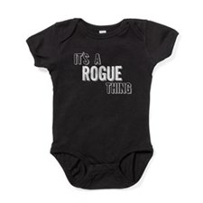 Its A Rogue Thing Baby Bodysuit
