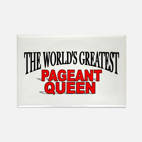 """""""The World's Greatest Pageant Queen"""" Rectangle Mag"""