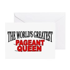 """The World's Greatest Pageant Queen"" Greeting Card"