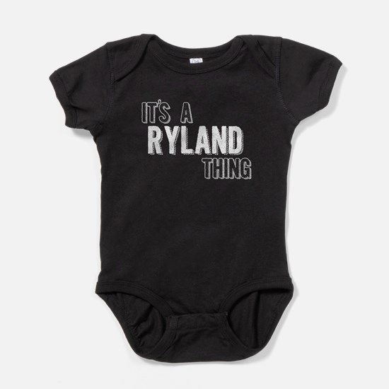 Its A Ryland Thing Baby Bodysuit