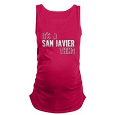 Its A San Javier Thing Maternity Tank Top