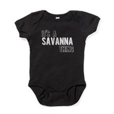 Its A Savanna Thing Baby Bodysuit