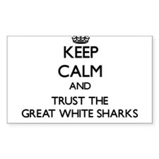 Keep calm and Trust the Great White Sharks Decal