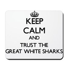 Keep calm and Trust the Great White Sharks Mousepa