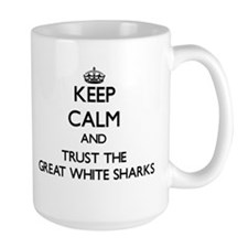 Keep calm and Trust the Great White Sharks Mugs