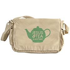 All I Need is Jesus and Tea Messenger Bag