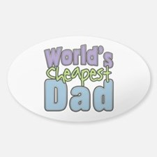 Cheapest Dad Funny Sticker (oval)