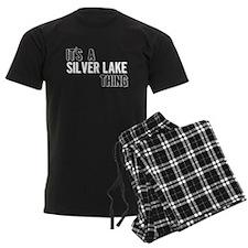 Its A Silver Lake Thing Pajamas