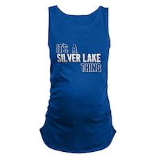 Its A Silver Lake Thing Maternity Tank Top