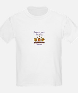 Respect your mother nature T-Shirt