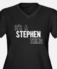 Its A Stephen Thing Plus Size T-Shirt