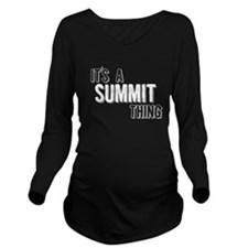 Its A Summit Thing Long Sleeve Maternity T-Shirt