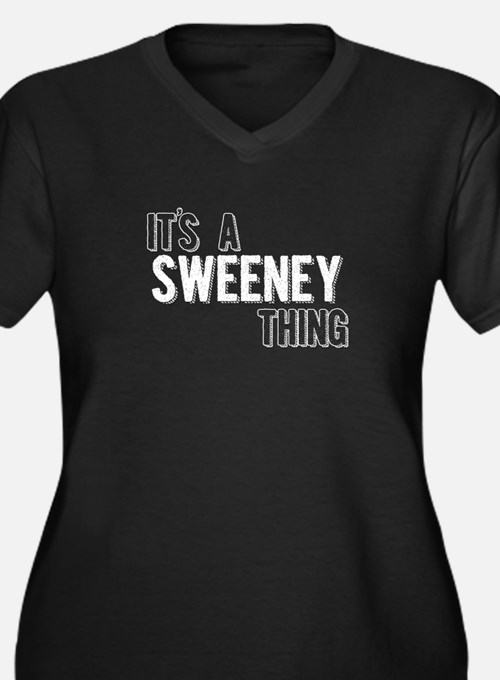 Its A Sweeney Thing Plus Size T-Shirt