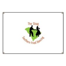 The Shag Southern Fried Dancing Banner