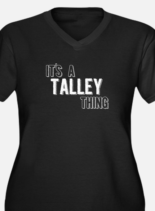 Its A Talley Thing Plus Size T-Shirt