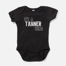 Its A Tanner Thing Baby Bodysuit