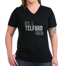 Its A Telford Thing T-Shirt