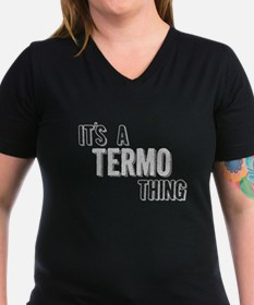 Its A Termo Thing T-Shirt