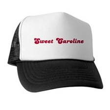 Sweet Caroline Trucker Hat