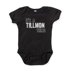 Its A Tillmon Thing Baby Bodysuit
