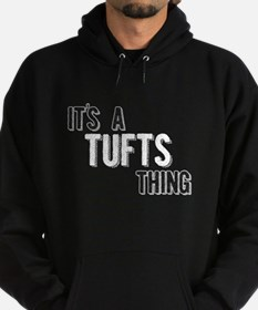 Its A Tufts Thing Hoodie