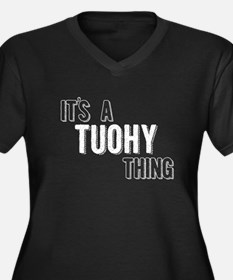 Its A Tuohy Thing Plus Size T-Shirt
