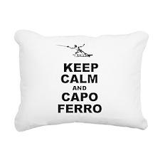 Keep Calm and Capo Ferro Rectangular Canvas Pillow