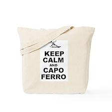 Keep Calm and Capo Ferro Tote Bag