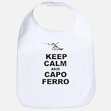 Keep Calm and Capo Ferro Bib