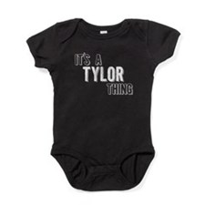 Its A Tylor Thing Baby Bodysuit