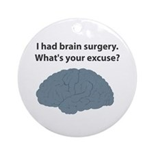 I had brain surgery. What's Ornament (Round)