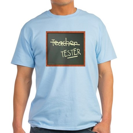 teachertester T-Shirt