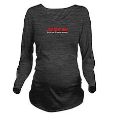 Im Not 50 Long Sleeve Maternity T-Shirt